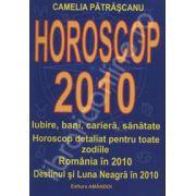 Horoscop 2010 (Horoscop detaliat pentru toate zodiile)
