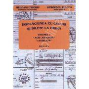 Inselaciunea cu cecuri si bilete la ordin volumul 2 (Acte judiciare. Legislatie. Editia III)