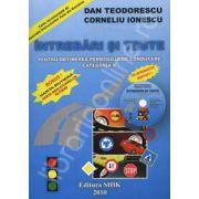Intrebari si Teste pentru categoria B 2010 cu CD interactiv