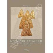 Necropolele tumulare din zona Radauti in cadrul lumii traco-getice (sec. VII-V a.Ch.)