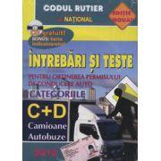Intrebari si teste categoriile C+D. Camioane, Autobuze 2010 (Contine CD)