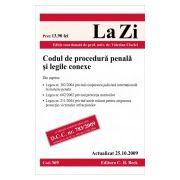 Codul de procedura penala si legile conexe (actualizat la 25.10.2009)