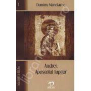 Andrei, Apostolul lupilor