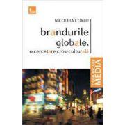 Brandurile globale. O cercetare cros-culturala