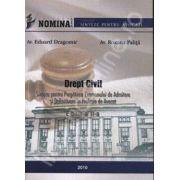 Drept civil (Sinteze pentru pregatirea examenului de admitere si definitivare in profesia de avocat) Editia a II-a