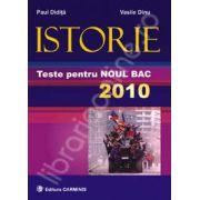 Istorie. Teste pentru noul bacalaureat 2010