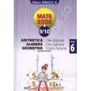 Matematica 2000+9/10 clasa a VI-a. Aritmetica, algebra, geometrie (Partea a II-a)