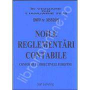 Noile reglementari contabile armonizate cu directivele europene (In vigoare din 1 IANUARIE 2010 - OMFP 3055/2009)