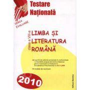 Testare Nationala (Evaluare Nationala 2009-2010). Limba si literatura Romana clasa a VIII-a