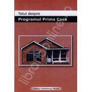 Totul despre Programul Prima Casa (Ghid practic)