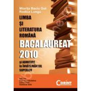 Limba si literatura romana. Bac 2010 si admitere in invatamintul superior
