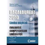 Bac 2010.Limba engleza. Evaluarea competentelor lingvistice