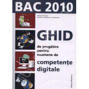 Bac 2010. Ghid de pregratire pentru examene de competente digitale