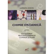 Chimie Organica. Bacalaureat, Medicina si Farmacie, Olimpiade scolare