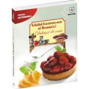 Dulciuri de casa - Ghidul Gastronomic al Romaniei