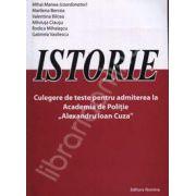 Istorie. Culegere de teste pentru admiterea la Academia de Politie (Alexandru Ioan Cuza)