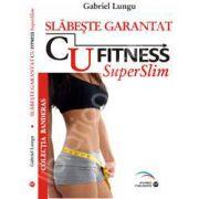 Slabeste garatat cu fitness SuperSlim