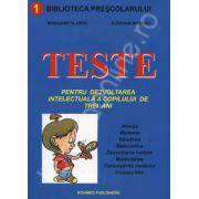 Teste pentru dezvoltarea intelectuala a copilului de trei ani