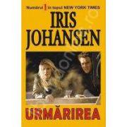 Urmarirea (Johansen, Iris)