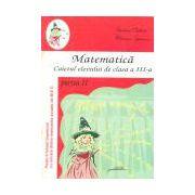 Matematica Caietul elevului de clasa a III-a partea a 2-a