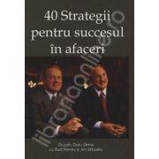 40 Strategii pentru succesul in afaceri