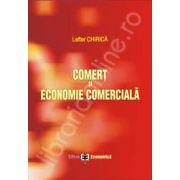 Comert si economie comerciala