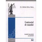 Contractul de mandat. Analiza teoretica si practica