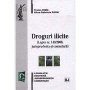 Droguri ilicite (Legea nr. 143/2000, jurisprudenta si comentarii)