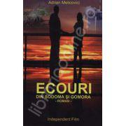 Ecouri din Sodoma si Gomora