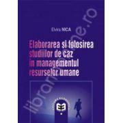 Elaborarea si folosirea studiilor de caz in managementul resurselor umane