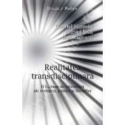 Realitatea transdisciplinara. - O fuziune de orizonturi ale teologiei, stiintei si filosofiei