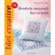 Broderie manuala incrucisata - Idei creative