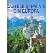 Castele si palate din Europa