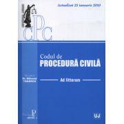 Codul de procedura civila (Actualizat 25 ianuarie 2010). Ad Litteram