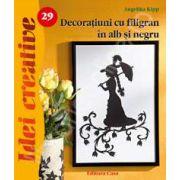 Decoratiuni cu filigran in alb si negru - Idei Creative