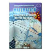 Matematica. Exercitii si probleme pentru clasa a X-a