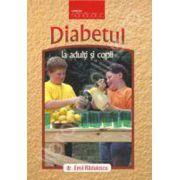 Diabetul la adulti si copii