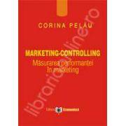 Marketing - Controlling. Masurarea performantei in marketing