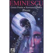 Eminescu. Geniul Pustiu, Sarmanul Dionis (Proze)