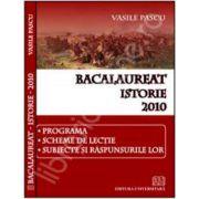 Istorie bacalaureat 2010. Programa, scheme de lectie, subiecte si raspunsurile lor