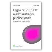 Legea 215/2001 a administratiei publice locale. Comentarii pe articole