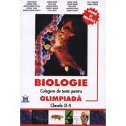 Biologie. Culegere de teste pentru olimpiade clasele IX-X