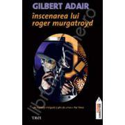 Inscenarea lui Roger Murgatroyd