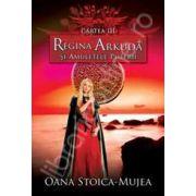 Regina Arkuda si amuletele puterii
