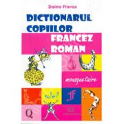 Dictionarul copiilor francez - roman