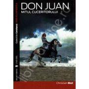 Don Juan. Mitul cuceritorului