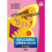 Universul cuvintelor, 5-7 ani. Educarea Limbajului