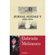 Jurnal suedez V (2003-2008)