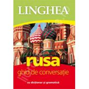 Rusa. Ghid de conversatie Roman-Rus, cu dictionar si gramatica