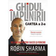 Ghidul implinirii (Cartea a 2-a) - 101 sfaturi pentru succes si fericire